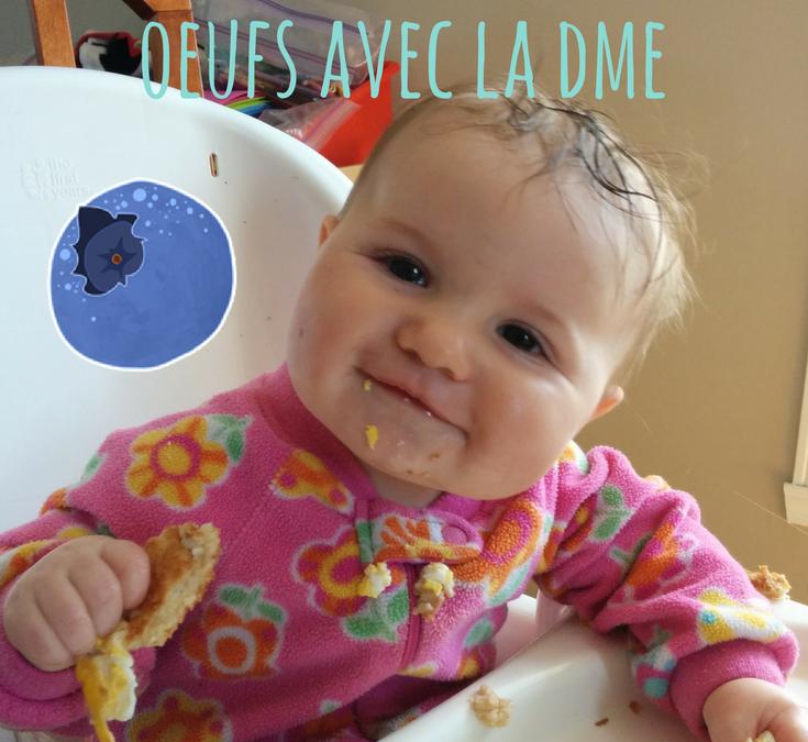 Comment offrir les oeufs à bébé avec la DME?